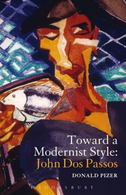 Toward a Modernist Style: John Dos Passos
