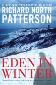 Book Cover Image. Title: Eden in Winter, Author: Richard North Patterson