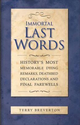 Immortal Last Words