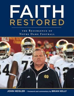 Faith Restored: The Resurgence of Notre Dame Football
