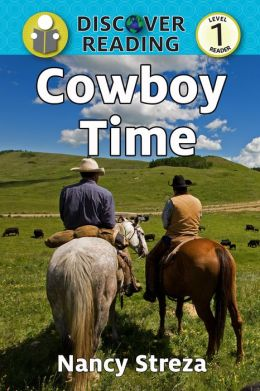 Cowboy Time: Discover Reading Level 1