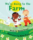 Book Cover Image. Title: We're Going to the Farm, Author: Nancy Streza