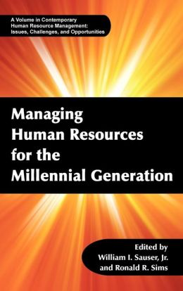 Managing Human Resources from the Millennial Generation