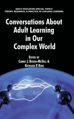 Conversations About Adult Learning in Our Complex World (HC)