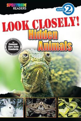 Look Closely! Hidden Animals Reader, Grades K - 1