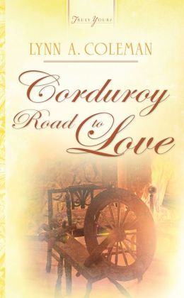 Corduroy Road To Love