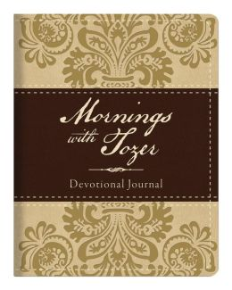 Mornings with Tozer Devotional Journal