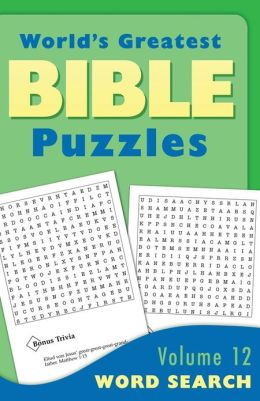 World's Greatest Bible Puzzles--Volume 12 (Word Searches)