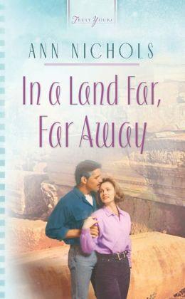 In A Land Far, Far Away