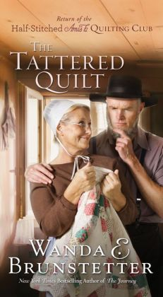 The Tattered Quilt (Half-Stitched Amish Quilting Club Series #2)