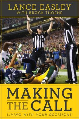 Making the Call: Living with Your Decisions