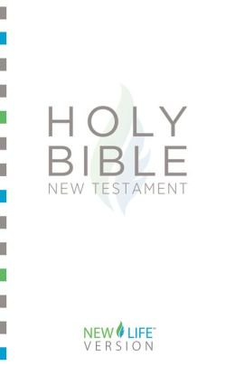 Holy Bible: New Testament: New Life Version