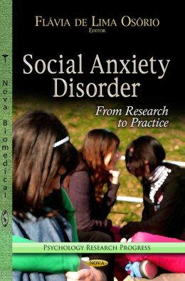 Social Anxiety Disorder: From Research to Practice