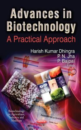 Advances in Biotechnology: A Practical Approach