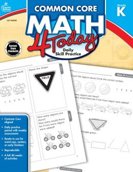 Common Core Math 4 Today, Grade K: Daily Skill Practice