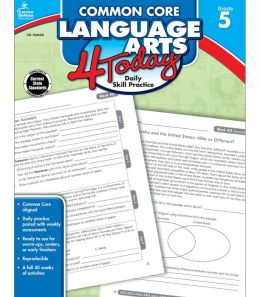 Common Core Language Arts 4 Today, Grades 5 - 6: Daily Skill Practice