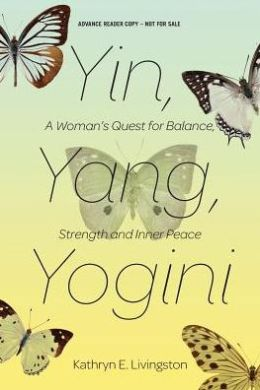 Yin Yang Yogini (Advance Review Copy)