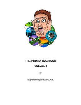 The Phobia Quiz Book: Vol. 1