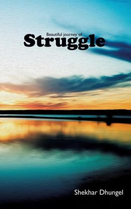A Beautiful Journey of Struggle