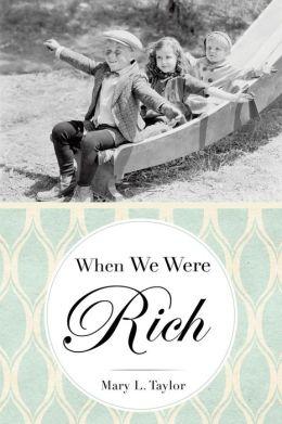 When We Were Rich