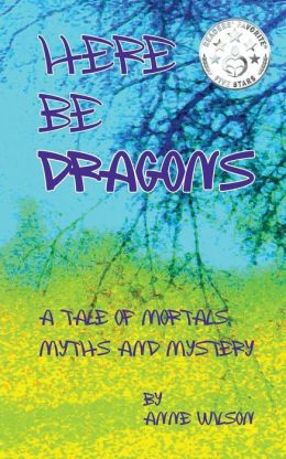 Here Be Dragons: A Tale of Mortals, Myths and Mystery