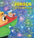 Book Cover Image. Title: Fergus at the Fireworks, Author: J W Noble