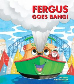 Fergus goes Bang!