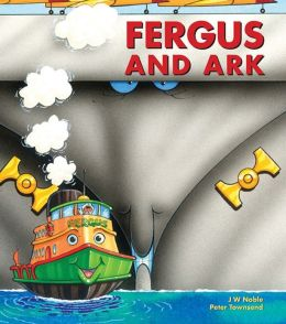 Fergus and Ark