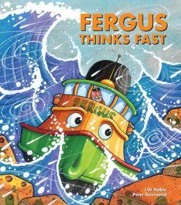 Fergus Thinks Fast