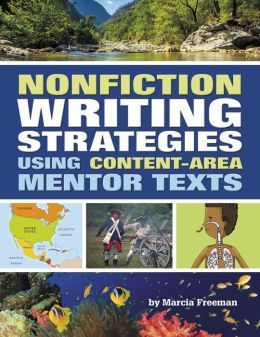Nonfiction Writing Strategies Using Context-Area Mentor Texts