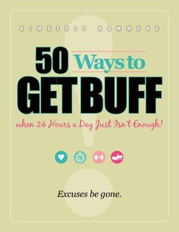 50 Ways to Get Buff when 24 Hours a Day Just Isn