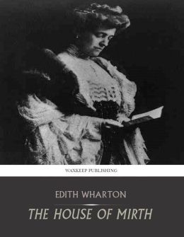 The House of Mirth by Edith Wharton – review