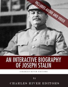 An Interactive Biography of Joseph Stalin (Enhanced Edition)