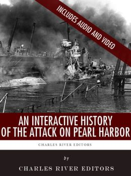 An Interactive History of The Attack on Pearl Harbor (Enhanced Edition)
