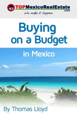 Buying on a budget in Mexico (Enhanced Edition)