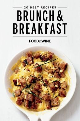 Food & Wine: 20 Best Breakfast & Brunch Recipes