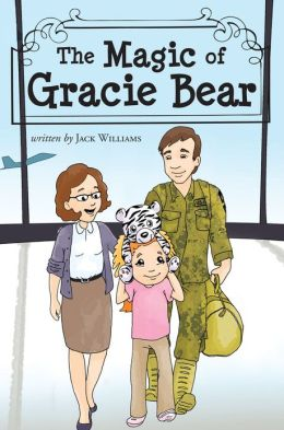 The Magic of Gracie Bear