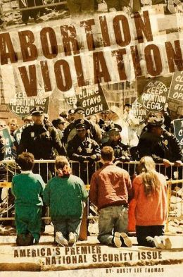 Abortion Violation: Americas Premiere National Security Issue