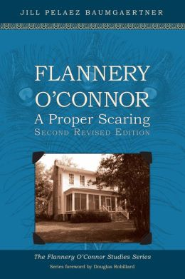 Flannery O'Connor: A Proper Scaring