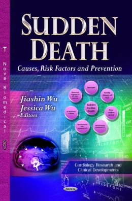 Sudden Death: Causes, Risk Factors and Prevention