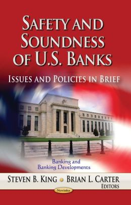Safety and Soundness of U.S. Banks: Issues and Policies in Brief