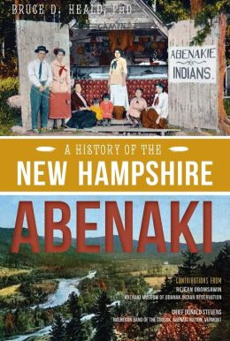 A History of the New Hampshire Abenaki