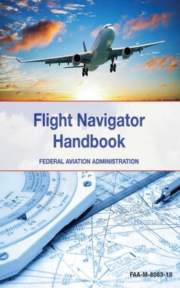 The Flight Navigator Handbook