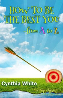 How to Be the Best You - From A to Z