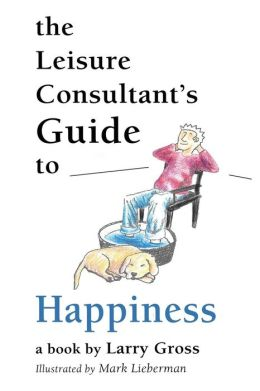 The Leisure Consultant's Guide to Happiness