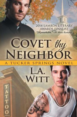 Covet Thy Neighbor (a Tucker Springs Novel)
