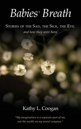 Babies' Breath: Stories of the Sad, the Sick, the Evil