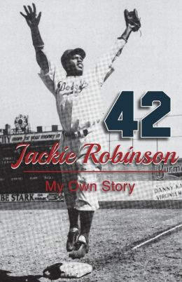 Jackie Robinson: My Own Story