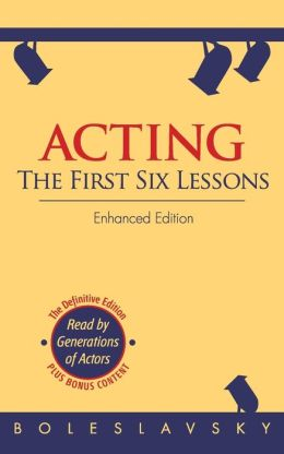 Acting: The First Six Lessons