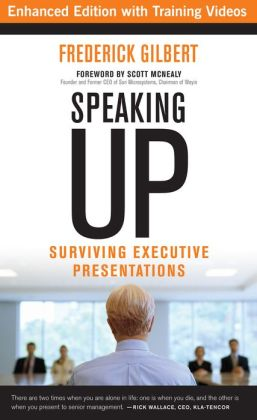 Speaking Up: Surviving Executive Presentations (Enhanced Edition)